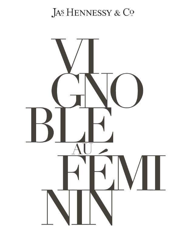 Hennessy vignoble au féminin
